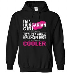 IM a Hungarian GIRL COOLER T Shirts, Hoodies. Check price ==► https://www.sunfrog.com/States/IM-a-Hungarian-GIRL--COOLER-ugtwuregtr-Black-Hoodie.html?41382