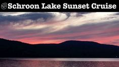 Sunset Cruise On Schroon Lake in the Adirondacks