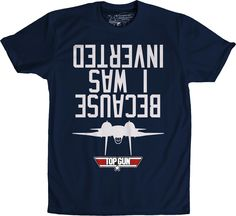 I Was Inverted Top Gun Shirt