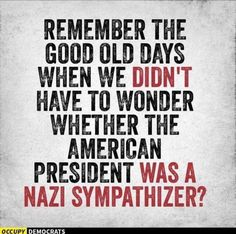 Certainly the country where the Nazi movement was started and ended up being pulled down to the depths of destruction during World War Two knows a Nazi when they see one.