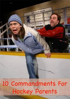 Want to avoid being labelled a bad hockey parent? Follow the ten commandments every hockey parent needs.
