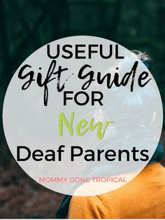 Useful Gift Guide for New Deaf Parents