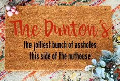 Personalized Jolliest Assholes Family Name Doormat, Custom Funny Christmas Gift, Funny Christmas Doormat, Funny Christmas Gift Funny Christmas Gifts, Christmas Humor, 90s Quotes, Friend Moving Away, Christmas Doormat, Classic Quotes, Funny Doormats, Long Distance Gifts, Family Humor