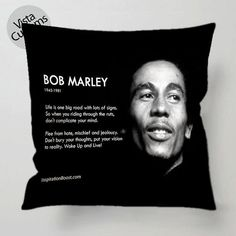 **Bob Marley** Crazy Cushion. More fantastic pillows, pictures, music and videos of *Bob Marley* on: https://de.pinterest.com/ReggaeHeart/ http://vistacustoms.com/products/bob-marley-quotes-pillow-case-d1-jpg