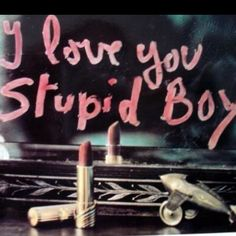I love you stupid boy love quotes quotes quote girly quotes Boys Are Stupid, You Stupid, Stupid Girl, Photo Trop Belle, Jace Lightwood, Isabelle Lightwood, All The Bright Places, Pink Aesthetic, Aesthetic Vintage