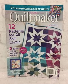 Quiltmaker Magazine Jan Feb 2017 No 173 12 Patterns for All Skill Levels
