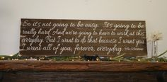 I Know It's Not Going To Be Easy The Notebook Quote Pallet Sign Rustic Wood Sign Wedding Anniversary Home Decor Wall Art Wallhanging Brown