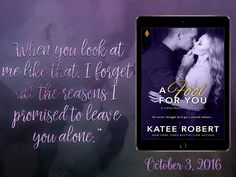 [RELEASE EVENT] Review + Excerpt + Giveaway: A Fool For You by Katee Robert