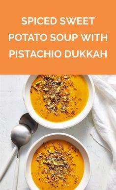 Spiced Sweet Potato Soup With Pistachio Dukkah | Get the recipe for Spiced Sweet Potato Soup With Pistachio Dukkah.