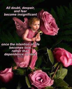 All doubt, despair, and fear become insignificant once the intention of life becomes love, rather than dependence on love. -Rumi-  The United Humanity Team