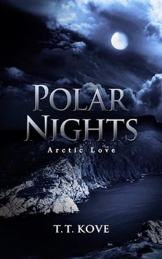 Polar Nights (Arctic Love #1) by T.T. Kove - 4 out of 5 (really liked it), Adult, Contemporary Romance, M/M, NetGalley, Novella  (October)