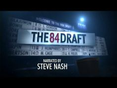 243a5d62d The 84 Draft Documentary  NBA TV (HD) - Aired Monday June 9