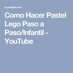 Como Hacer Pastel Lego Paso a Paso/Infantil - YouTube