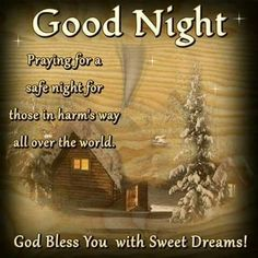 Good Night. God Bless You With Sweet Dreams.