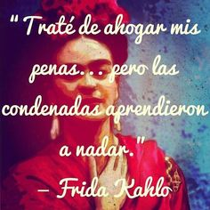 Frida Quotes in Spanish | Frida Kahlo Quotes In Spanish Frida kahlo. via jess rivera