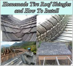 """Homemade Tire Roof Shingles and How To Install  Homesteading  - The Homestead Survival .Com     """"Please Share This Pin"""""""