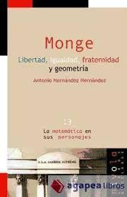 monge. libertad igualdad fraternidad y geometría -