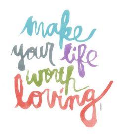Make your life...