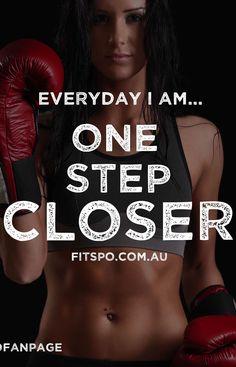 Everyday I'm one step closer