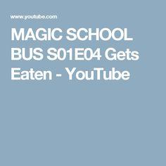 MAGIC SCHOOL BUS S01E04 Gets Eaten - YouTube
