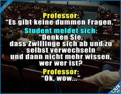 Da hat er sich wohl geirrt ^^' Lustige Sprüche #Humor #1jux #jux #Sprüche #Jodel #lustigeSprüche #lustig #Studium #Studentenleben #Studentlife #witzig