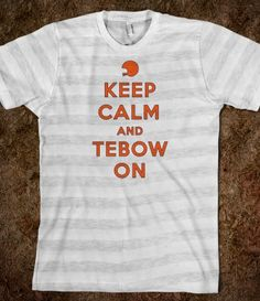 Tim Tebow shirt :)