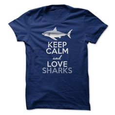 (New Tshirt Great) Keep calm and love Sharks Teeshirt this month Hoodies Tees Shirts