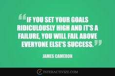 If you set your goals ridiculously high and it's a failure, you will fail above everyone else's success. Interactive Marketing, Professional Seo Services, Keyword Ranking, James Cameron, Set Your Goals, Competitor Analysis, Everyone Else, Inspire Me, Quotes To Live By