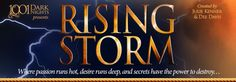 Rockin' & Rising Storm Season Two Created by Julie Kenner & Dee Davis Rising Storm, Header Banner, Banners, Best Soap, Book Launch, Book Week, Dark Night, Jealousy, Bestselling Author