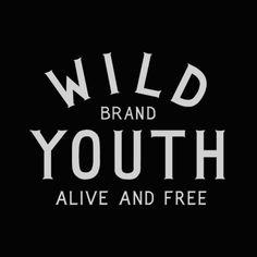 Wild Youth Brand by  Ben Kocinski
