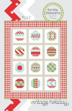 Vintage Holiday pattern by Camille Roskelly of Thimble Blossoms. $8.00, via Etsy.