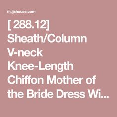 [ 288.12] Sheath/Column V-neck Knee-Length Chiffon Mother of the Bride Dress With Ruffle (008107655)