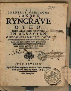 De gheheele neerlaghe vanden ryngrave Otho, ende alle syne trouppen in ... - Google Books