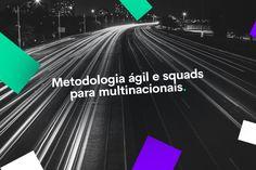 É preciso pensar rápido para se adaptar à nova realidade. Por isso a metodologia ágil é uma das estratégias mais assertivas para implementar o Marketing Digital em multinacionais. Marketing Digital, Nova, Tips
