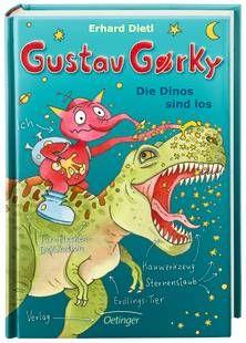 Gustav Gorky. Die Dinos sind los. Von Erhard Dietl. Ab 8 Jahren.