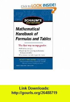 Schaums Easy Outline of Mathematical Handbook of Formulas and Tables, Revised Edition (Schaums Easy Outlines) (9780071777476) Seymour Lipschutz, Murray Spiegel , ISBN-10: 0071777474  , ISBN-13: 978-0071777476 ,  , tutorials , pdf , ebook , torrent , downloads , rapidshare , filesonic , hotfile , megaupload , fileserve