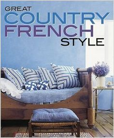 Great Country French Style (Better Homes and Gardens Decorating): Michele Keith, Vicki Ingham: 9780696231834: Amazon.com: Books