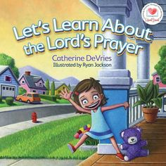 Wife Mommy Me: Let's Learn About the Lord's Prayer :: Book Review #childrens #book #bible #prayer #religion