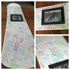 Wedding Guestbook?! Or you could have guests write advice for an everlasting marriage.. need to do this! @Steph Zdun we need to find cheap/white snowboard!