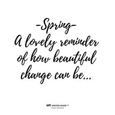 What a beautiful season. Spring Starts, Transformation Tuesday, Life Motivation, How Beautiful, Daily Quotes, Motivation Inspiration, Vienna, Quote Of The Day, Nude