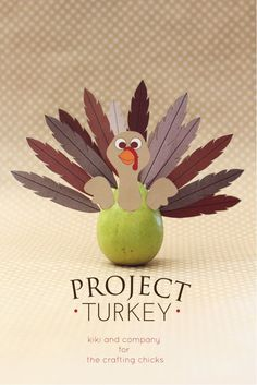 Project Turkey at the crafting chicks. perfect for thanksgiving.