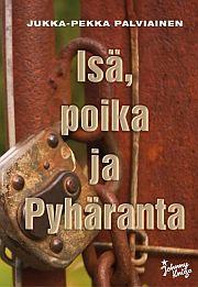 lataa / download ISÄ, POIKA JA PYHÄRANTA epub mobi fb2 pdf – E-kirjasto