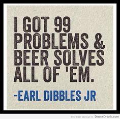 Earl Dibbles Jr. Quote on Beer » Drunk on Drank