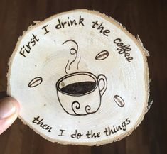 Coffee First Wooden Coaster, Coffee Drink Coasters, Gift for Coffee Lovers, Coffee Bar Items, Coffee Wood Burning Crafts, Wood Burning Patterns, Wood Burning Art, Coffee Coasters, Wooden Coasters, Drink Coasters, Coffee Lover Gifts, Coffee Lovers, Wood Crafts That Sell