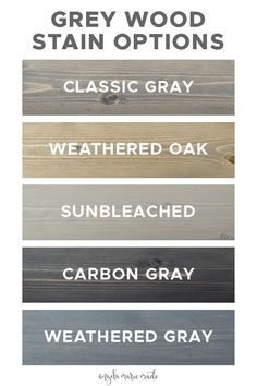 5 grey wood stain options that are affordable and easy to find at your local home improvement store or online. See photos of how each of these grey stains actually look on real wood samples!