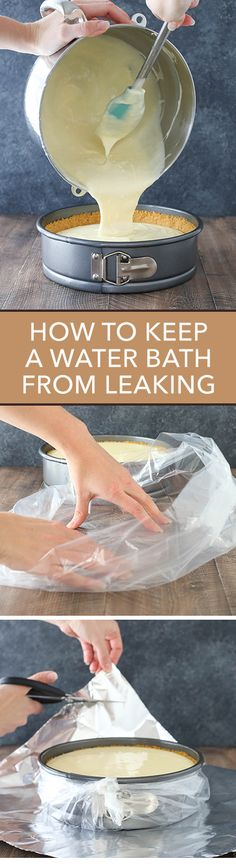 My secret to preventing your cheesecake water bath from leaking!