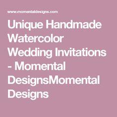 Unique Handmade Watercolor Wedding Invitations - Momental DesignsMomental Designs