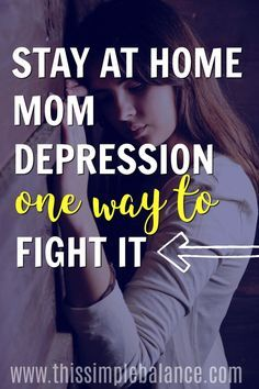 Stay at Home Mom Depression | Stay at Home Mom | Mom Encouragement | Motherhood #motherhood