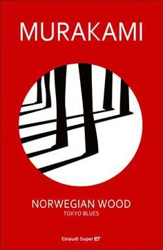 Murakami Haruki, Norwegian Wood. Tokyo Blues, Super ET - DISPONIBILE ANCHE IN EBOOK