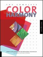 The Complete Color Harmony: Expert Color Information for Professional Color Results free ebook download
